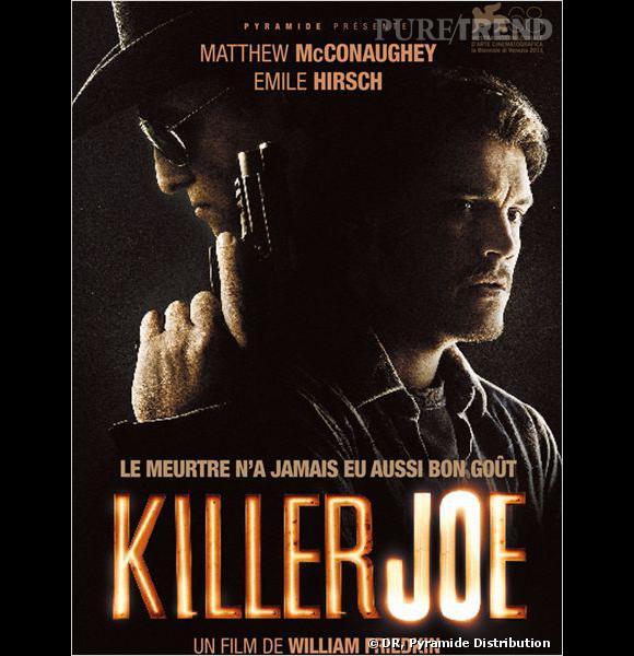 """Killer Joe"", l'affiche du film."