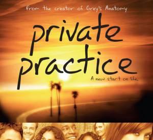 """Private Practice avait vu le jour en 2007, sous forme de spin-off de """"Grey's Anatomy""""."""