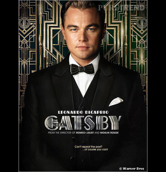 """""""Gatsby le Magnifique"""" fera l'ouverture du Festival de Cannes 2013. L'affiche officielle du film avec Leonardo Dicaprio."""