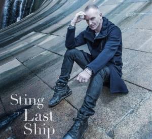 """""""The Last Ship"""" est le onzième album du chanteur Sting. C'est un album concept rendant hommage aux anciens chantiers navals de Newcastle, la ville où il a grandi."""