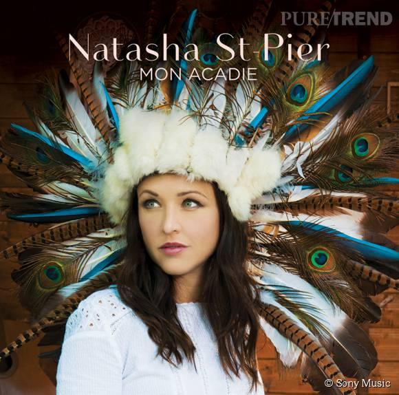 """L'album """"Mon Acadie"""" de Natasha St-Pier est disponible le 2 octobre 2015."""