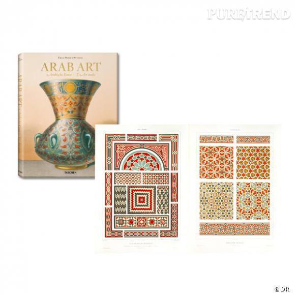Arab Art, aux éditions Taschen       Pour changer sa déco la fille hippie chic a besoin de nouvelle inspirations orientales.    Prix : 99.99€