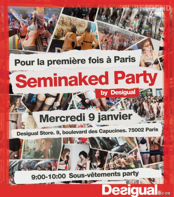La Seminaked Party de Desigual arrive à Paris.