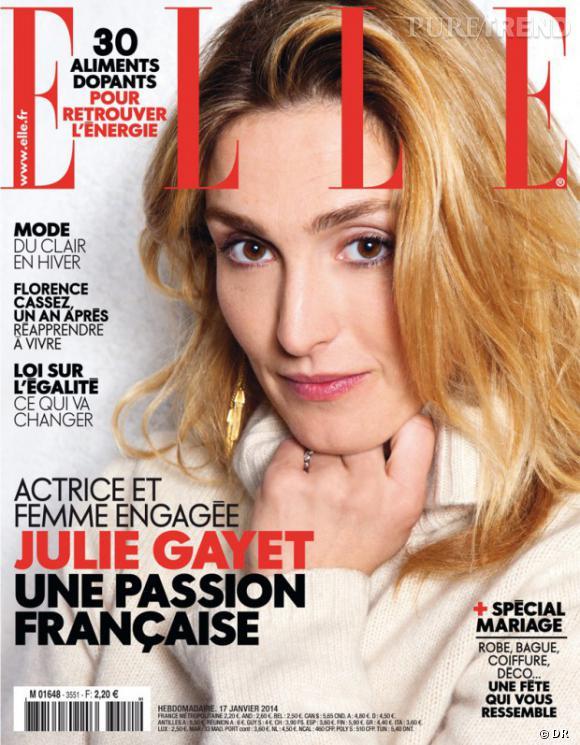 Julie Gayet en Une du Elle, une passion française ? Surtout une femme indépendante.