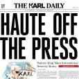 The Karl Daily , la nouvelle lecture préférée des fashionistas.