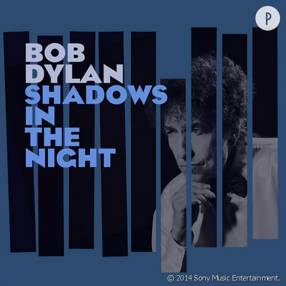 "Bob Dylan ""Shadow In The Night"" est prévu pour 2015."