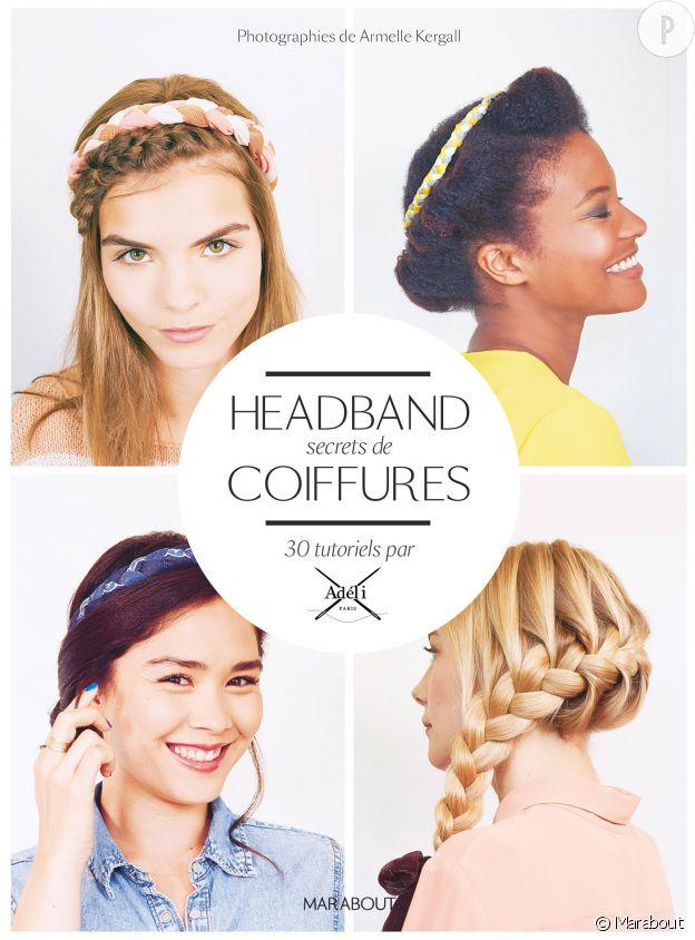 """""""Headband secrets de coiffures"""", Marabout."""