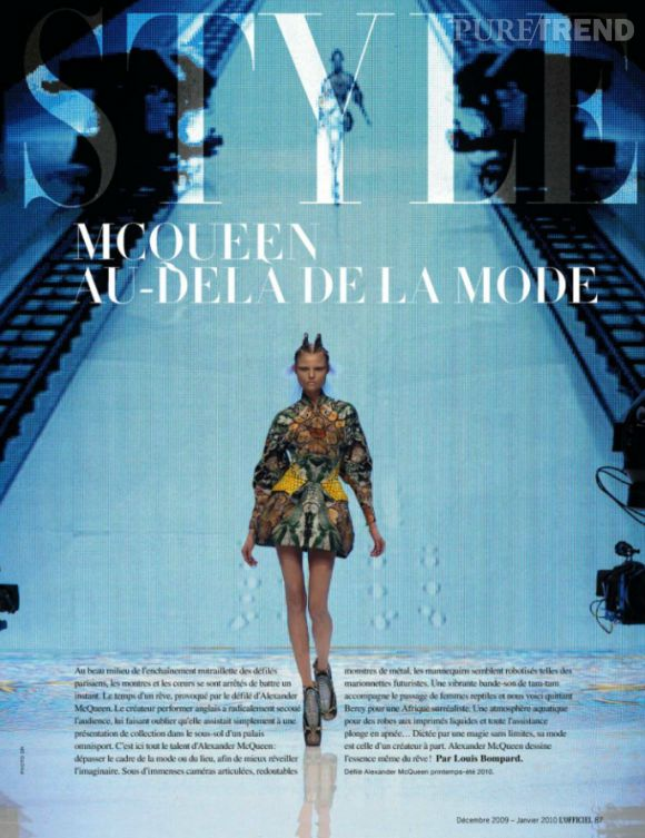 Le défilé printemps-été 2010 d'Alexander McQueen (le dernier du créateur) bouscule les codes du genre et flirte avec l'idéal (L'Officiel de la Mode, décembre 2009).