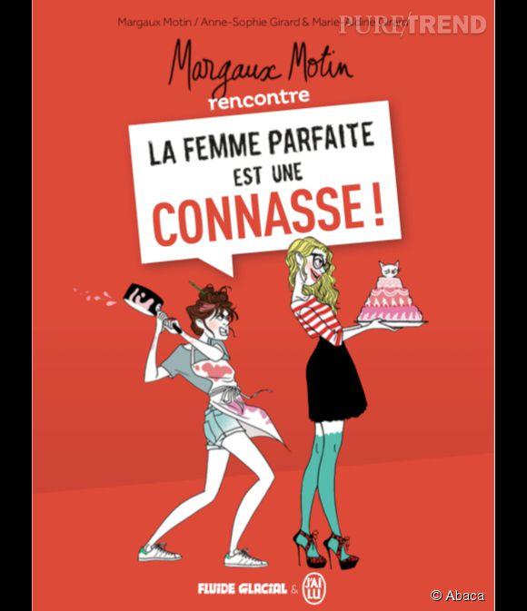"""""""La femme parfaite est une connasse"""" version BD."""