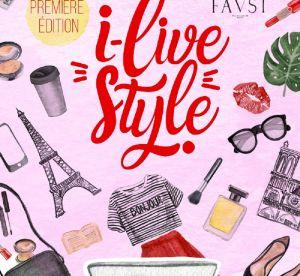 i-LiveStyle : et si vous passiez le week-end avec vos influenceurs favoris ?