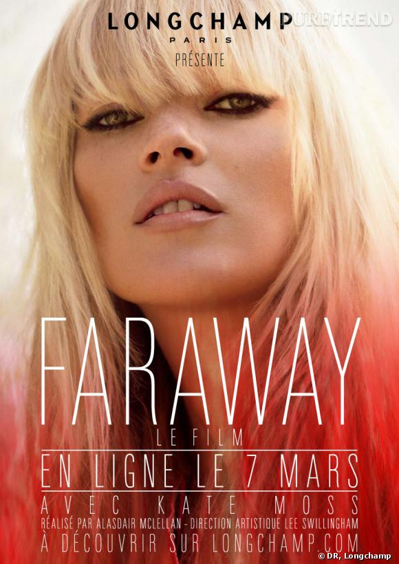 """Faraway"" de Longchamp avec Kate Moss."