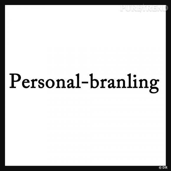 Personal-branling