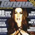 Lorsque Gene Simmons, du groupe Kiss, sort un magazine, il s'apelle forcément Tongue. Et une demoiselle tire la langue en cover.