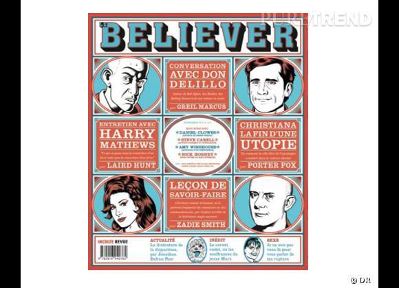 Le coup de coeur de Marine     Magazine  Believer  en version française, éditions Inculte, 15 €. Infos sur  www.inculte.fr