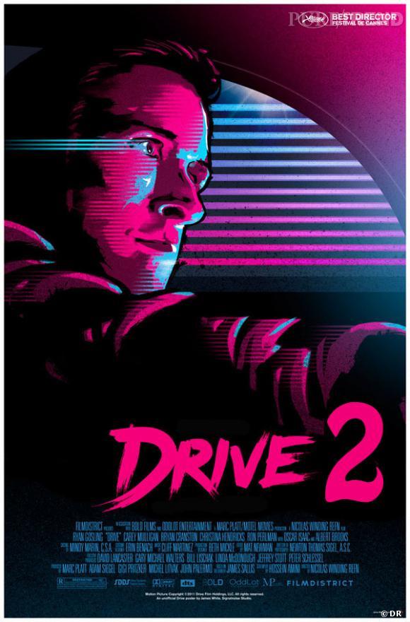 """Ceci n'est pas un poster officiel mais un montage pour imaginer la suite du film """"Drive""""..."""