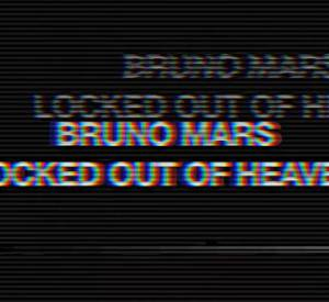 Classé X : Bruno Mars - Locked out of Heaven