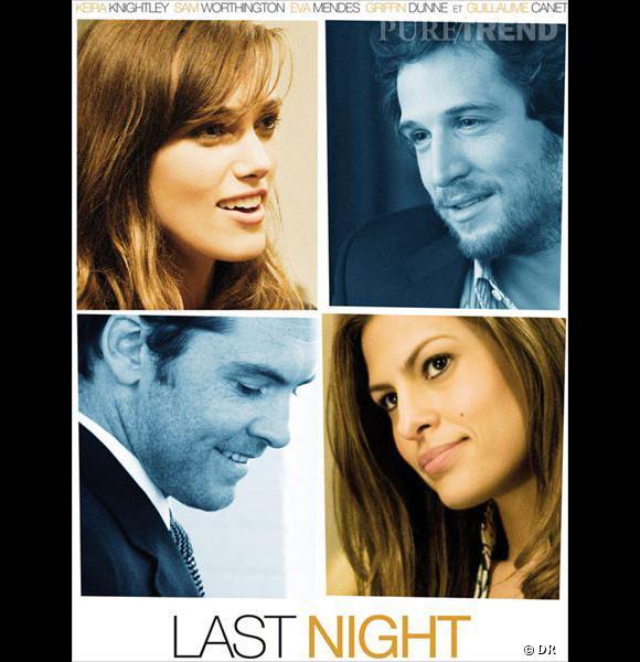 """Mais Guillaume Canet s'exporte aussi à l'étranger ! Dans """"Last Night"""", il donne la réplique à Keira Knightley dans un drame romantique à quatre voix."""