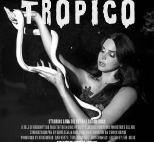 Lana Del Rey devoile l'affiche de son court-metrage Tropico