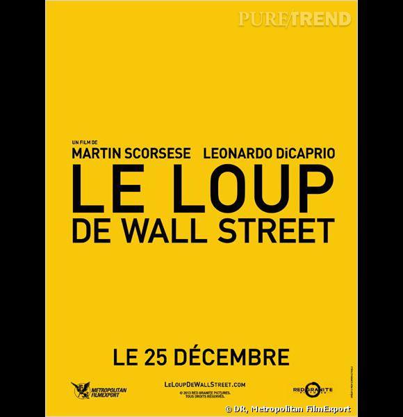 """""""Le Loup de Wall Street"""", au cinéma le 25 décembre 2013."""