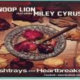 Snoop Lion Ft. Miley Cyrus - Ashtrays and Heartbreaks