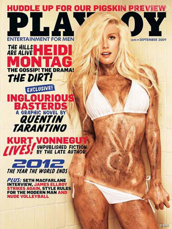 En 2009, la starlette américaine Heidi Montag a accepté de se déshabiller pour Playboy contre un million de dollars.