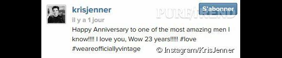 """Kris Jenner déclare son amour à Bruce via Twitter et Instagram : """"Joyeux anniversaire à l'un des hommes les plus incroyables ! Je t'aime, wow 23 ans!!!!!"""""""