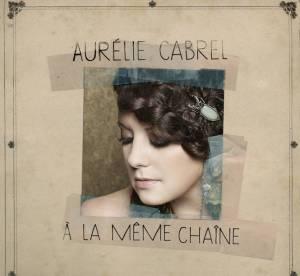 Aurélie Cabrel : ''Je ne voulais pas décevoir ou salir ce nom'' (interview)