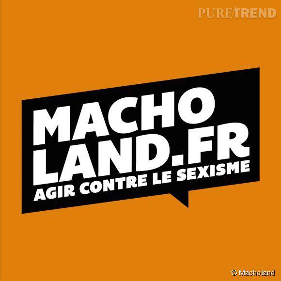 Macholand.fr, la nouvelle plateforme participative contre le sexisme.