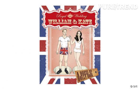 """Mariage royal : goodies en folie Pour célébrer les amoureux, Sunbird a édité un cahier où l'on peut découper le Prince William et Kate Middleton et les habiller. """"Royal Wedding : William and Kate Dress-Up Dolly Book"""", environ 7 € sur Penguin.co.uk."""