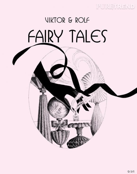 """Fairy Tales"" de Viktor & Rolf."