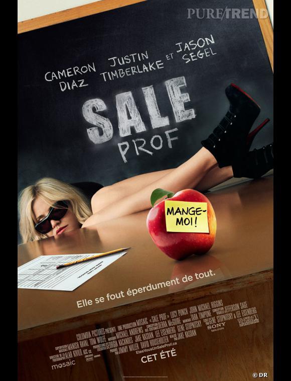 "Le film ""Bad Teacher"" traduit ""Sale prof""."