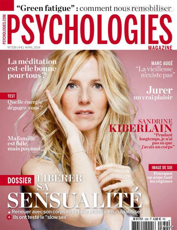 Sandrine Kiberlain en Une de Psychologie Magazine du mois d'avril 2014.