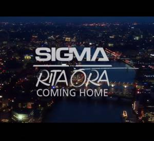 """Coming Home"" le nouveau single de Sigma et Rita Ora."
