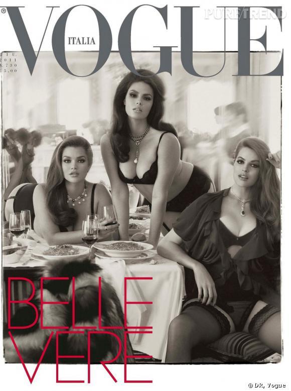 En 2011, Tara Lynn et Candice Huffine, issues de l'agence Ford, font alors la Une du magazine Vogue italien.