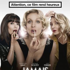 """Alexandra Lamy : l'affiche du film """"Jamais le premier soir""""."""