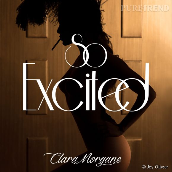 "Clara Morgane dévoile ce 20 octobre 2014 son album ""I'm So Excited""."