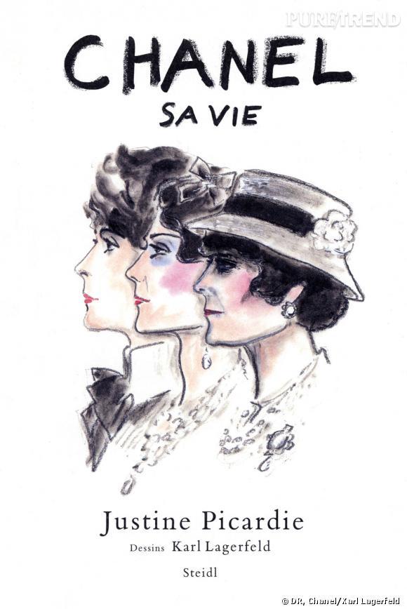 Chanel, sa vie de Justine Picardie, illustré par Karl Lagerfeld.