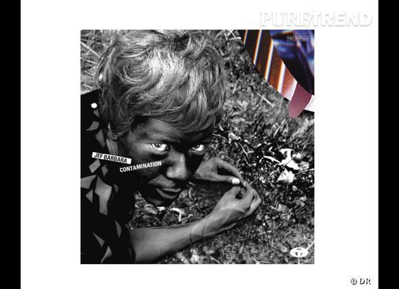 """Le coup de coeur de Caroline     Album """"Contaminations"""", Jef Barbara"""