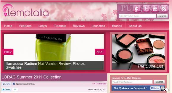 Nom  :  temptalia.com     C'est qui  : Christine Mielke, une des blogueuses beauté les plus réputées de la planète.    Ce qu'on aime  : les notes, après chaque présentation de nouveaux produits. Elle repartit son jugement selon quatre critères : le produit, le prix, la facilité d'utilisation, le packaging.   Les comparaisons de produits et de couleurs.    Le moins  : le dernier tutoriel beauté qui date du 19 septembre 2010.