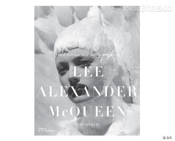 """Les livres mode de 2012      Titre :  """"Love Looks Not With the Eyes""""       Auteur :  Anne Deniau       Editeur :  La Martinière       Prix :  60 €       Date de sortie :   octobre 2012"""
