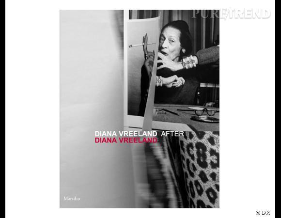 """Les livres mode de 2012      Titre :  """"Diana Vreeland after Diana Vreeland""""    Auteur :   Maria Luisa Frisa et Judith Clark       Editeur :  Marsilio       Prix :  34 €       Date de sortie :  septembre 2012"""