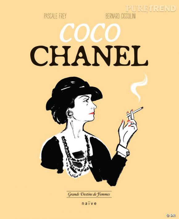 """Coco Chanel, de Pascale Frey et Bernard Ciccolini. Aux éditions Naïve dans la collection """"Grands Destins de Femmes""""."""