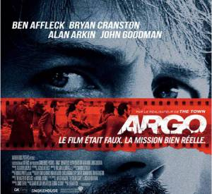 "Ben Affleck tient le premier rôle d'""Argo"", son troisième film en tant que réalisateur. Un carton."