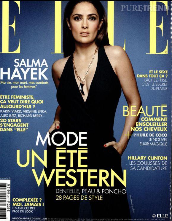 Salma Hayek, en couverture du magazine ELLE de la semaine du 24 avril 2015.