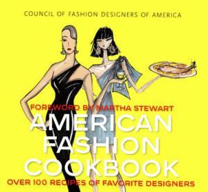 American Fashion Cookbook: la bible de la cuisine fashion