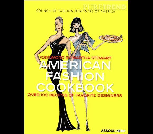 Le livre American Fashion Cookbook