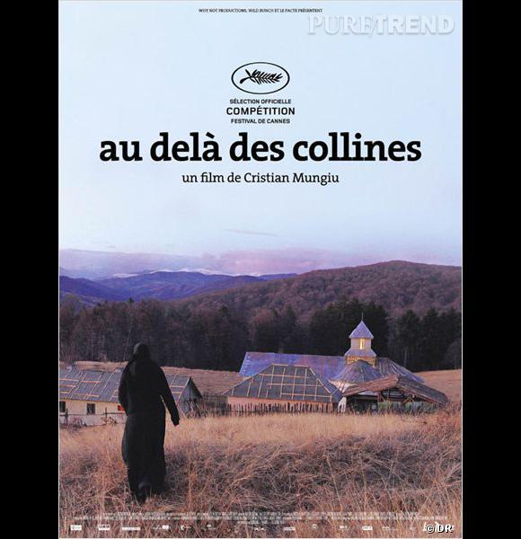 """Au delà des collines.       Le Synopsis :  Alina revient d'Allemagne pour y emmener Voichita, la seule personne qu'elle ait jamais aimée et qui l'ait jamais aimée. Mais Voichita a rencontré Dieu et en amour, il est bien difficile d'avoir Dieu comme rival.    Les acteurs :  Cristina Flutur, Catalina Harabagiu.     Le réalisateur :  Cristian Mungiu qui a également réalisé """"4 mois, 3 semaines, 2 jours"""", Palme d'or 2007.     Sortie :  prochainement."""