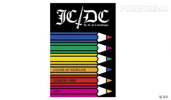 Le must have de Chloé    Cahier de coloriage JCDC, petit format 6,99 euros, grand format 12,20 €
