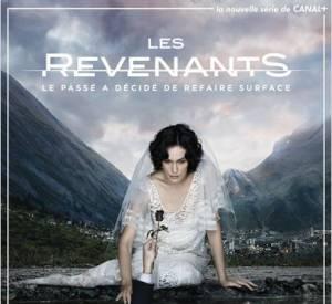"""""""Les Revenants"""" : la nouvelle série Canal + qui cartonne."""