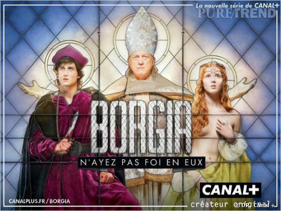 """""""Borgia"""" est sortie sur Canal + en 2011 et fait toujours autant parler."""